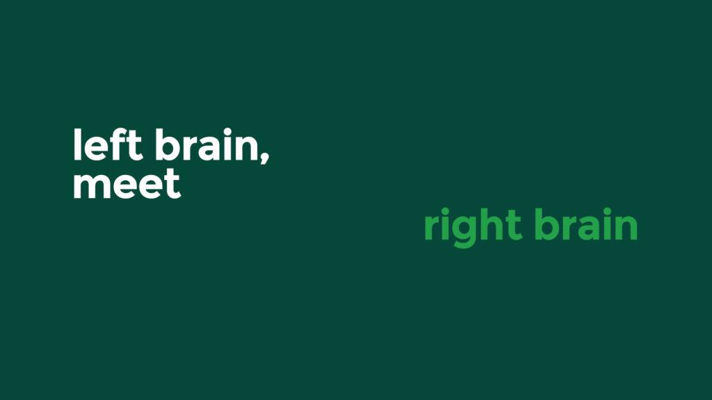 left brain meet right brain headline